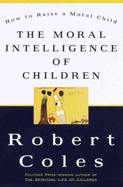 The Moral Intelligence of Children cover