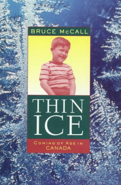 Thin Ice: Coming of Age in Canada cover