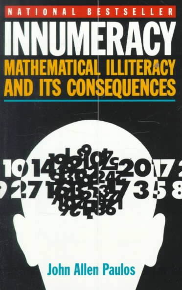 Innumeracy: Mathematical Illiteracy and Its Consequences (Vintage) cover