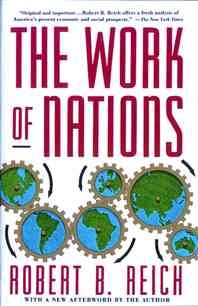 The Work of Nations: Preparing Ourselves for 21st Century Capitalism cover