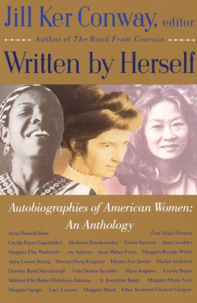 Written by Herself: Autobiographies of American Women: An Anthology cover