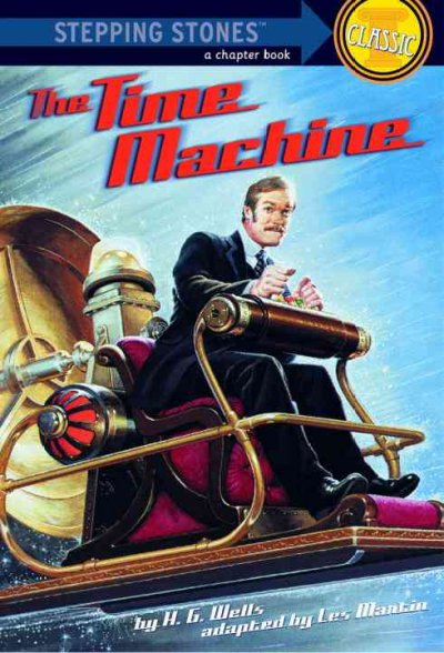 The Time Machine (A Stepping Stone Book(TM)) cover