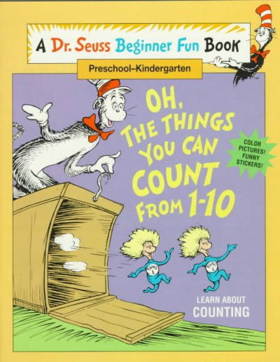 Oh, The Things You Can Count from 1 - 10 (A Dr. Seuss Beginner Fun Book, Preschool - Kindergarten) cover