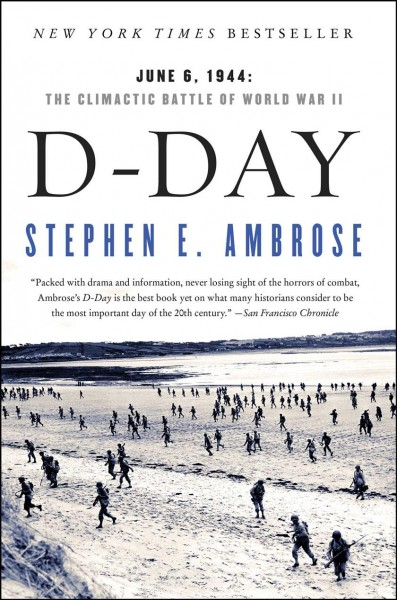 D Day: June 6, 1944: The Climactic Battle of World War II cover