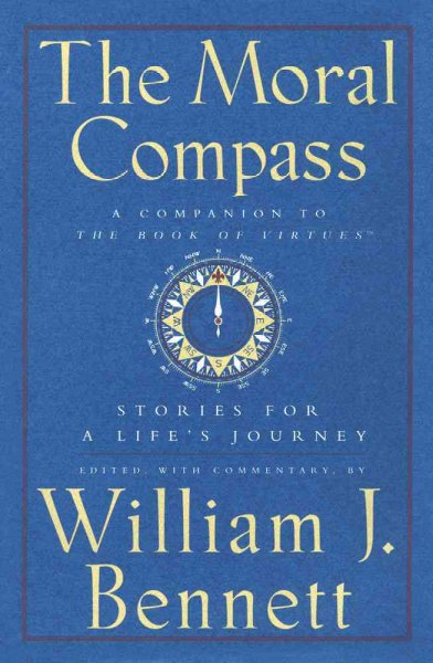 The Moral Compass: Stories for a Life's Journey cover