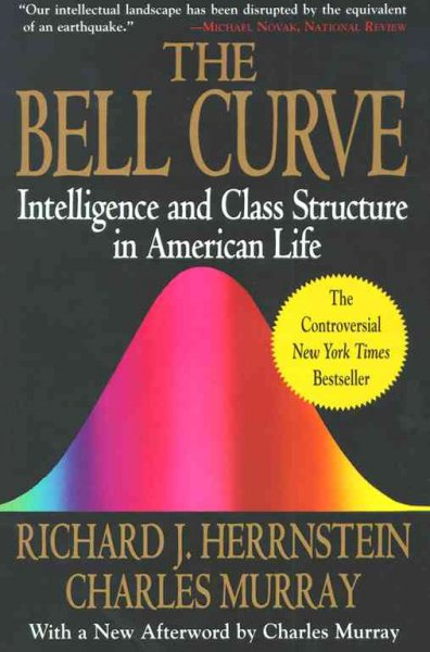 The Bell Curve: Intelligence and Class Structure in American Life (A Free Press Paperbacks Book) cover