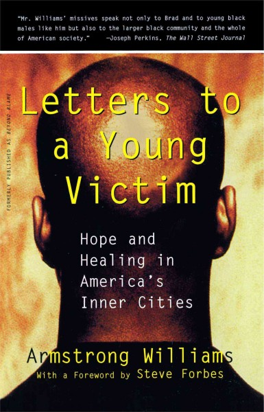 Letters to a Young Victim: Hope and Healing in America's Inner Cities (Free Press Paperbacks)