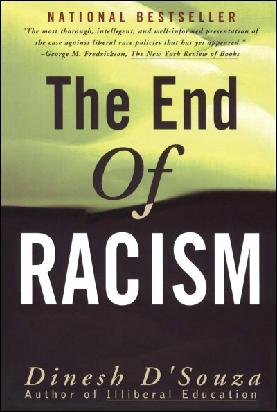 The End of Racism: Principles for a Multiracial Society cover