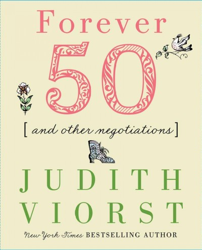 Forever Fifty (Judith Viorst's Decades) cover