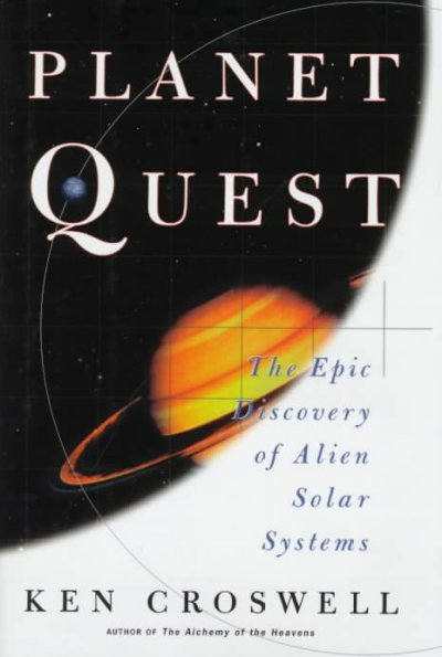 PLANET QUEST: The Epic Discovery of Alien Solar Systems cover