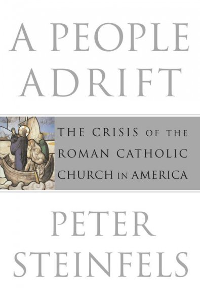 A People Adrift : The Crisis of the Roman Catholic Church in America cover