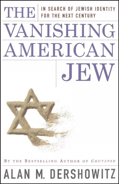 The Vanishing American Jew: In Search of Jewish Identity for the Next Century cover