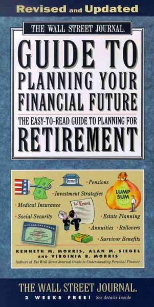 The WALL STREET JOURNAL GUIDE TO PLANNING YOUR FINANCIAL FUTURE REVISED (Wall Street Journal (Lightbulb Press)) cover