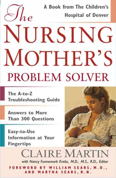 The Nursing Mother's Problem Solver cover