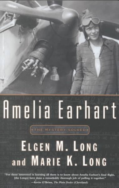 Amelia Earhart: The Mystery Solved cover