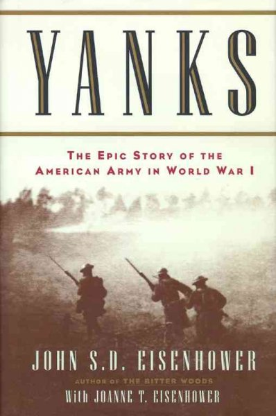 Yanks : The Epic Story of the American Army in World War I cover