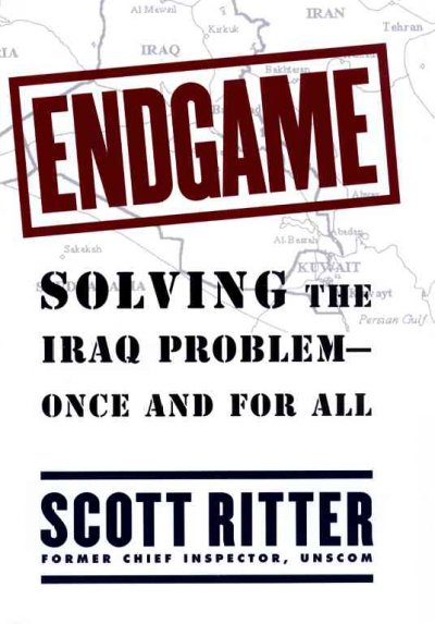 Endgame : Solving the Iraq Problem -- Once and For All cover