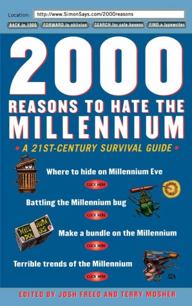 2000 Reasons to Hate the Millennium: A 21st-Century Survival Guide cover