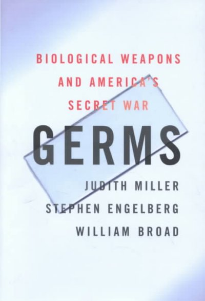 Germs : Biological Weapons and America's Secret War cover