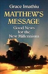 Matthew's Message: Good News for the New Millennium cover
