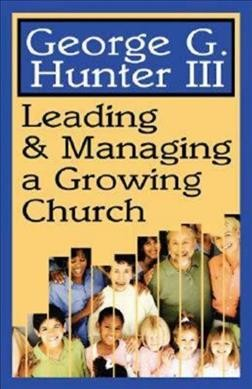 Leading & Managing a Growing Church cover