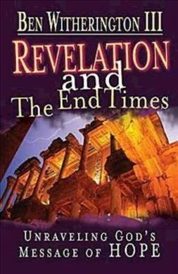 Revelation and the End Times Participant's Guide: Unraveling God's Message of Hope cover