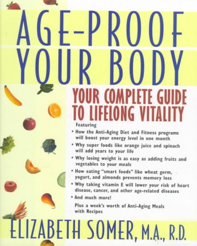 Age-Proof Your Body: Your Complete Guide to Lifelong Vitality cover