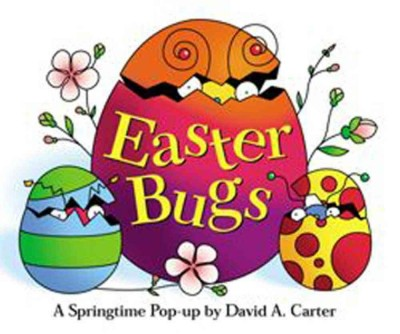 Easter Bugs : A Springtime Pop-up by David A Carter cover