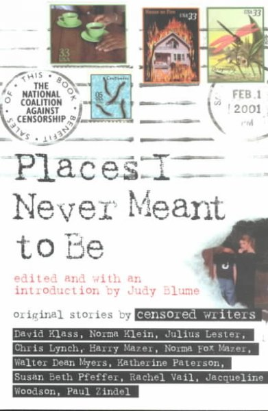 Places I Never Meant To Be: Original Stories by Censored Writers cover