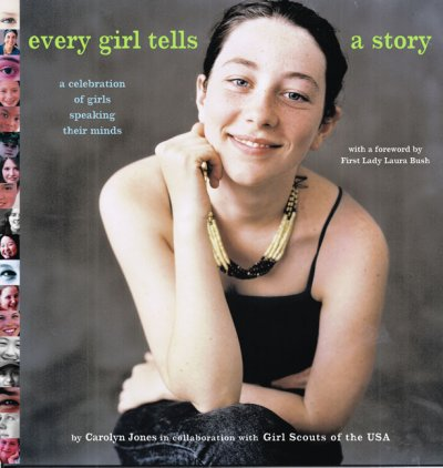 Every Girl Tells a Story: A Celebration of Girls Speaking Their Minds cover