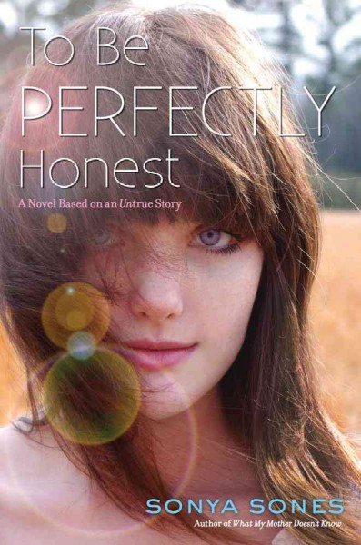 To Be Perfectly Honest: A Novel Based on an Untrue Story cover