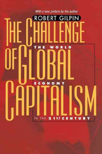 The Challenge of Global Capitalism: The World Economy In The 21St Century cover