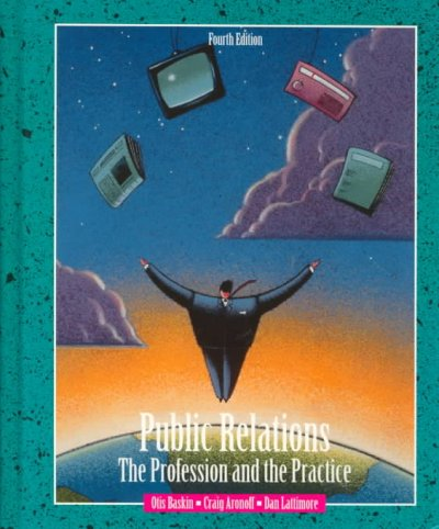 Public Relations: The Profession and The Practice cover