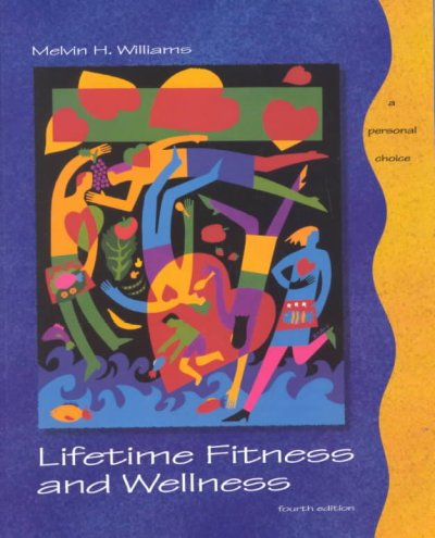 Lifetime Fitness and Wellness: A Personal Choice cover