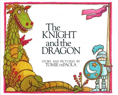 The Knight and the Dragon (Paperstar Book) cover