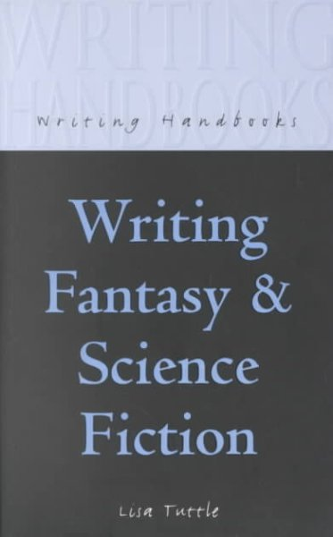 Writing Fantasy and Science Fiction (Writing Handbooks) cover