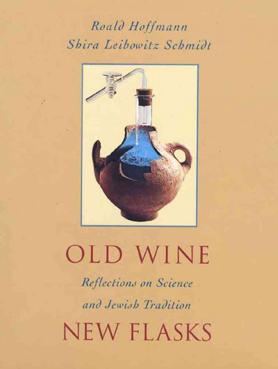 Old Wine New Flasks: Reflections on Science and Jewish Tradition cover