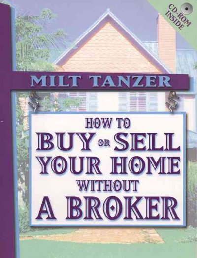 How To Buy Or Sell Your Home Without a Broker with CD-ROM cover