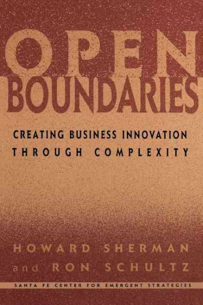 Open Boundaries: Creating Business Innovation Through Complexity cover