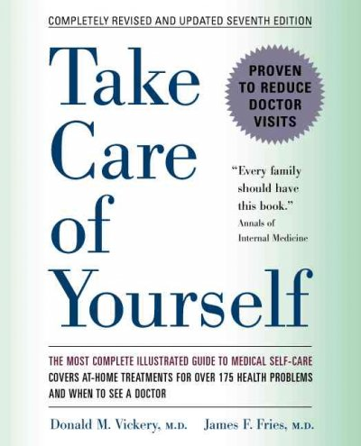 Take Care of Yourself: The Complete Illustrated Guide to Medical Self-Care cover