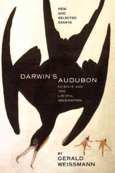 Darwin's Audubon: Science And The Liberal Imagination cover