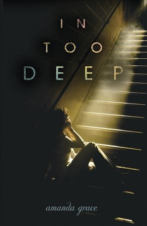 In Too Deep (Junior Library Guild Selection) cover