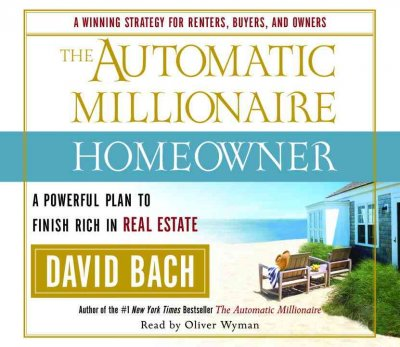 The Automatic Millionaire Homeowner: A Powerful Plan to Finish Rich in Real Estate cover