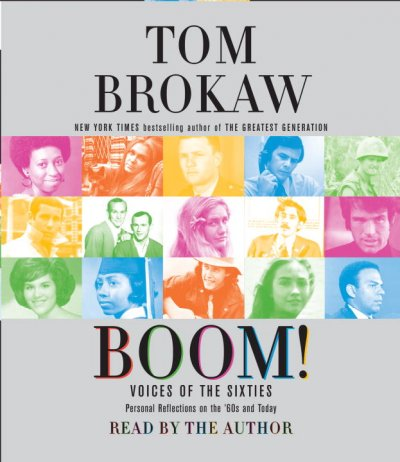 Boom! Voices of the Sixties: Personal Reflections on the '60s and Today cover