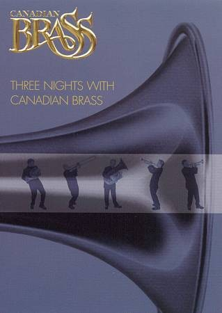 Three Nights with Canadian Brass cover