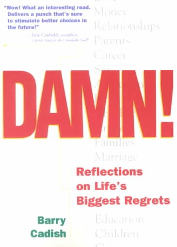 Damn!: Reflections on Life's Biggest Regrets cover