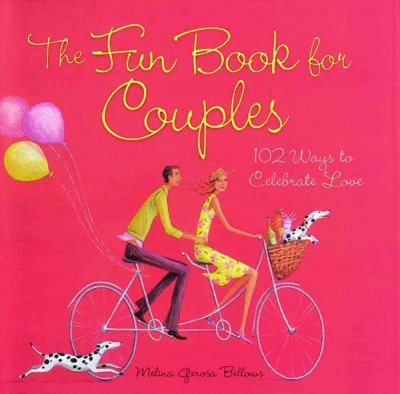 The Fun Book for Couples: 102 Ways to Celebrate Love