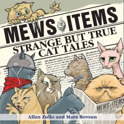 Mews Items: Amazing but True Cat Stories cover