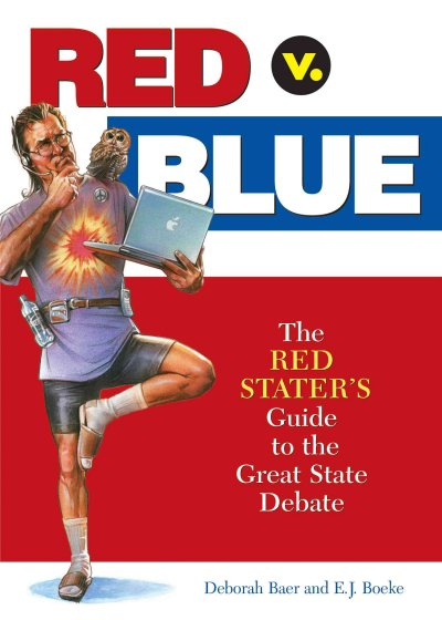 Red V. Blue: The Red Starter's Guide to the Great State Debate cover