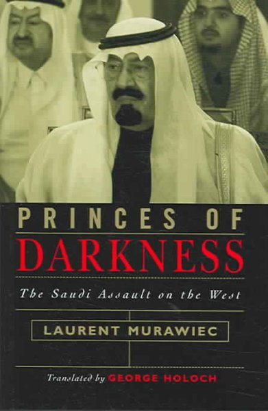 Princes of Darkness: The Saudi Assault on the West cover